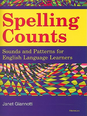 Spelling Counts By Giannotti, Janet